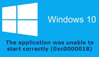 application error the application was unable to start windows 10