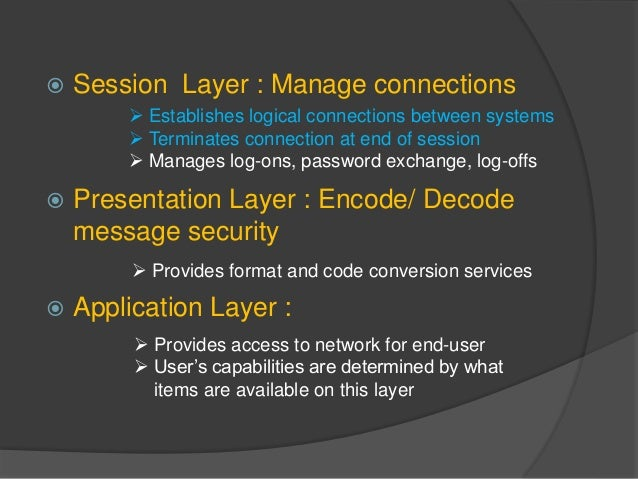 what are the advantage of application presentation and session layer