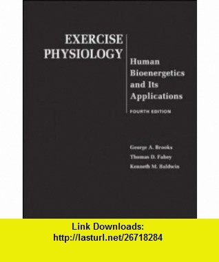 exercise physiology human bioenergetics and its applications download